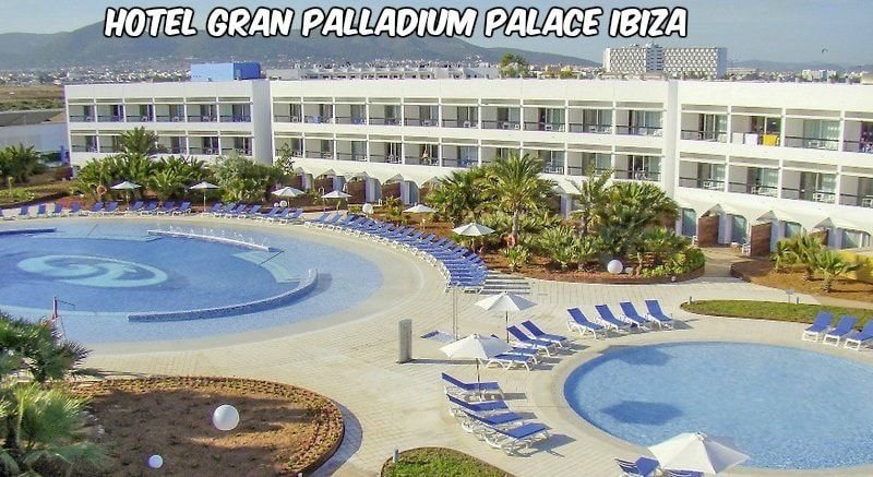 hotel gran palladium palace ibiza